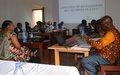 Un atelier pour renforcer la capacité des préfets et sous-préfets du Nord-Est et du centre sur le processus de restauration de l'autorité de l'Etat