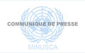 Communiqué conjoint du Gouvernement centrafricain et de la MINUSCA