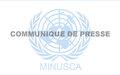 Communiqué conjoint du Gouvernement-MINUSCA relatif à une importante saisie de munitions et de machettes